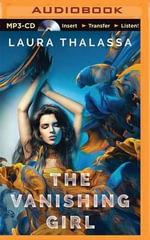 The Vanishing Girl : Vanishing Girl - Laura Thalassa