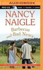Barbecue and Bad News : Adams Grove Novel - Nancy Naigle