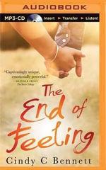 The End of Feeling - Cindy C Bennett