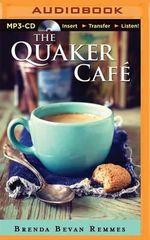 The Quaker Cafe - Brenda Bevan Remmes