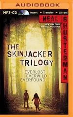 Skinjacker Trilogy : Skinjacker Trilogy (Audio) - Neal Shusterman