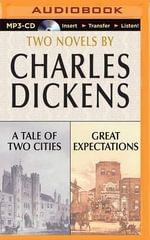A Tale of Two Cities and Great Expectations : Two Novels - Charles Dickens