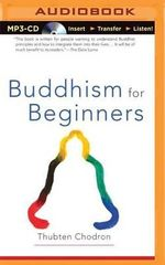 Buddhism for Beginners - Bhikshuni Thubten Chodron