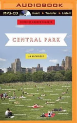 Central Park : An Anthology - Andrew Blauner (Editor)