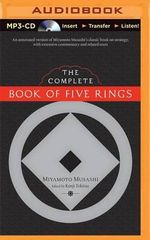 The Complete Book of Five Rings - Miyamoto Mushashi