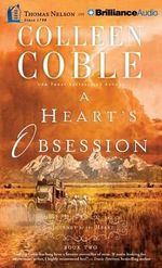 A Heart's Obsession : Journey of the Heart - Colleen Coble