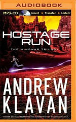 Hostage Run : Mindwar Trilogy - Andrew Klavan