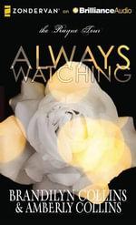 Always Watching : Rayne Tour - Brandilyn Collins