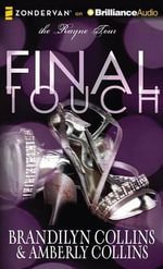 Final Touch : Rayne Tour - Brandilyn Collins