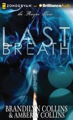 Last Breath : Rayne Tour - Brandilyn Collins
