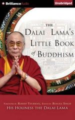 The Dalai Lama's Little Book of Buddhism - H H Dalai Lama
