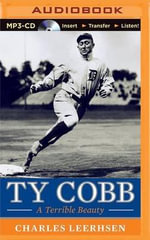 Ty Cobb : A Terrible Beauty - Charles Leerhsen