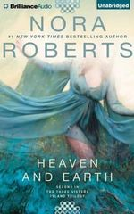 Heaven and Earth : Three Sisters Island Trilogy - Nora Roberts