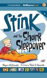 Stink and the Shark Sleepover : Stink (Audio) - Megan McDonald
