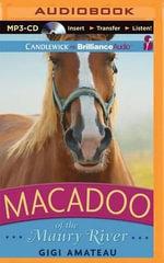 Macadoo of the Maury River - Gigi Amateau