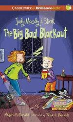 Judy Moody & Stink : The Big Bad Blackout - Megan McDonald