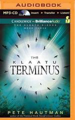 The Klaatu Terminus : Klaatu Diskos - Pete Hautman