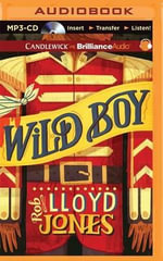 Wild Boy - Rob Lloyd Jones