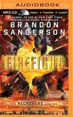 Firefight : Reckoners - Brandon Sanderson