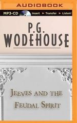 Jeeves and the Feudal Spirit - P G Wodehouse
