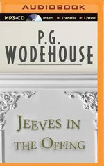 Jeeves in the Offing - P G Wodehouse