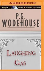 Laughing Gas - P G Wodehouse