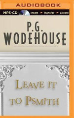 Leave It to Psmith : Black Dawn - P G Wodehouse