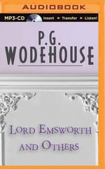 Lord Emsworth and Others - P G Wodehouse