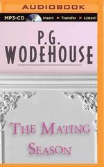 The Mating Season - P G Wodehouse