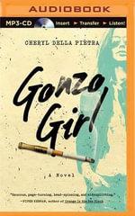 Gonzo Girl - Cheryl Della Pietra