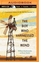 The Boy Who Harnessed the Wind : Young Readers Edition - William Kamkwamba