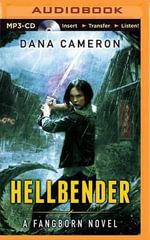 Hellbender : Fangborn - Dana Cameron