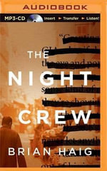 The Night Crew - Brian Haig
