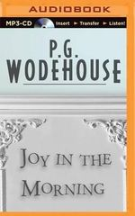 Joy in the Morning - P G Wodehouse