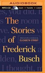 The Stories of Frederick Busch - Frederick Busch