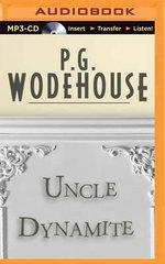 Uncle Dynamite - P G Wodehouse