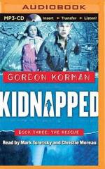 Kidnapped #3 : The Rescue - Gordon Korman