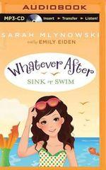 Sink or Swim : Whatever After - Sarah Mlynowski