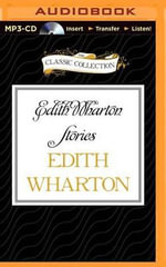 Edith Wharton Stories : The Eyes, the Daunt Diana, the Moving Finger, the Debt - Edith Wharton