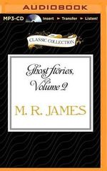 Ghost Stories, Volume 2 - M R James
