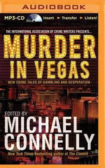 Murder in Vegas : New Crime Tales of Gambling and Desperation
