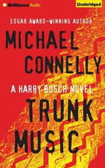 Trunk Music : Harry Bosch - Michael Connelly