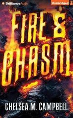 Fire & Chasm - Chelsea Campbell