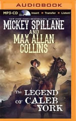 The Legend of Caleb York - Mickey Spillane