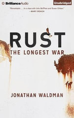 Rust : The Longest War - Jonathan Waldman