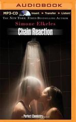 Chain Reaction : Perfect Chemistry Novels (Audio) - Simone Elkeles