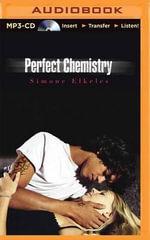 Perfect Chemistry : Perfect Chemistry - Simone Elkeles