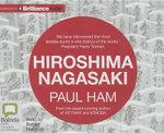 Hiroshima Nagasaki - Paul Ham