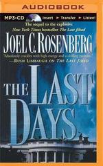 The Last Days - Joel C Rosenberg