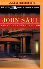 The Manhattan Hunt Club : Brilliance Audio on Compact Disc - John Saul